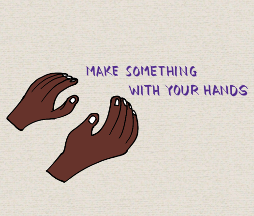 make-something-with-your-hands.png